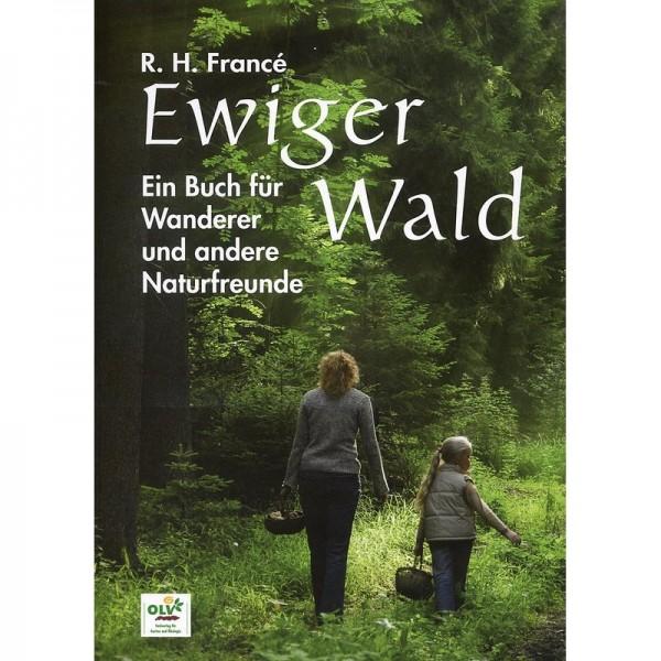 Ewiger Wald von Raoul H. France