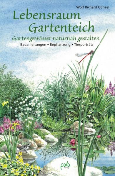 Lebensraum Gartenteich von Wolf Richard Günzel
