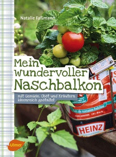Mein wundervoller Naschbalkon von Natalie Faßmann