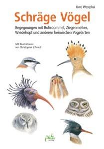 Schräge Vögel von Uwe Westphal